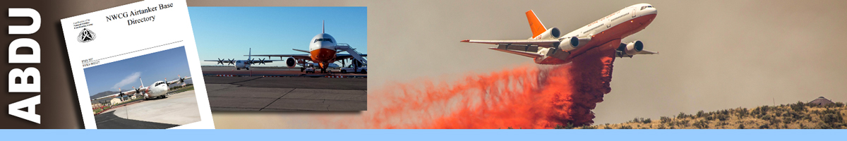 IABDU header graphic. Photo of an airtanker dropping retardant over a hillside with two inset photos of the NWCG Airtanker Base Directory, and an airtanker on the runway. Decorative.