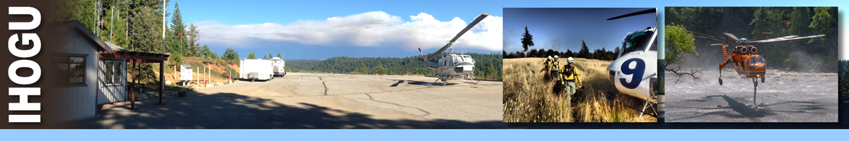 IHOGU header graphic. Mountain top helicopter base with single helicopter on launch area. Inset photos of a group of wildland firefighters walking to board helicopter, and a sky crane helicopter siphoning water from hose on body of water. Decorative.