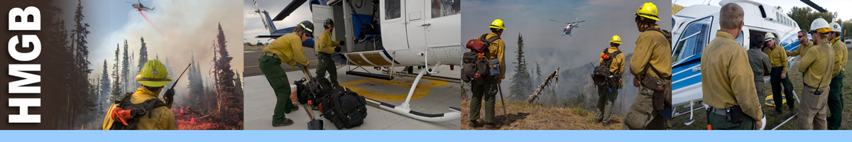HMGB decorative banner: photos depicting HMGB position. HMGB Position Description: A Single Resource Boss (HMGB) is responsible for supervising and directing a fire suppression module, such as a hand crew, engine, helicopter, heavy equipment, firing team, or one or more fallers.