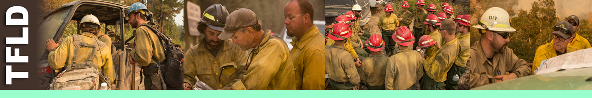 TFLD decorative banner: Four photos depicting task force leader position, firefighters at UTV, three firefighters reviewing paperwork, firefighter briefing, fire team reviewing maps. The Task Force Leader directs a combination of personnel, crews and different types of Incident Command System (ICS) equipment in performing tactical missions on a division or segment of a division, on wildland fire incidents. The TFLD supervises resources at the Single Resource Boss level and reports to a Division/Group Supervisor. TFLD Position Description: The TFLD works in the Operations functional area.