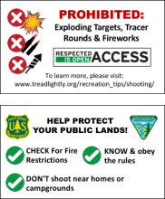 Prohibited: exploding targets, tracer rounds and fireworks; respected access is open access; help protect your public lands