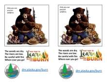 Smokey with woodland animals and burnt tree, with learn before you burn logo and Alaska DNR logo; 2 up