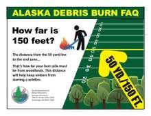 Alaksa Debris Burn FAQ Flyer with football field showing 150 feet