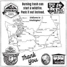 Burning trash can start a wildfire. Pack it out. Smokey Bear, PNWFAC and PNWCG logos