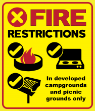 "Fire Restrictions; Campfire ring icon with OK checkmark; Propane stove with OK checkmark; Pedestal grill with OK checkmark; ""In developed campgrounds and picnic grounds only"" text"