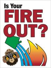Is Your Fire Out? 36x48 sign. with bucket dumping water on flame