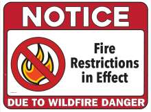 Notice: Fire restrictions in effect due to wildfire danger