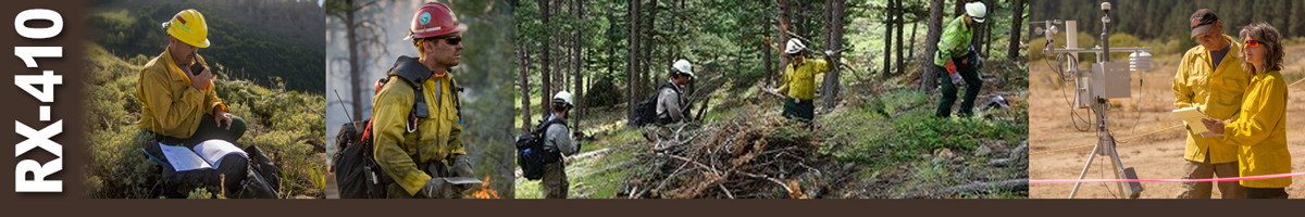 Decorative banner: Four photos of wildland fire operations. Firefighter crouched on hillside taking into handheld radio with papers on pack in front of him. Firefighter with pack on looking east. Firefighters cleaning up and piling brush in wooded area. Two weather analysts stand next to a RAWS weather station reviewing papers..