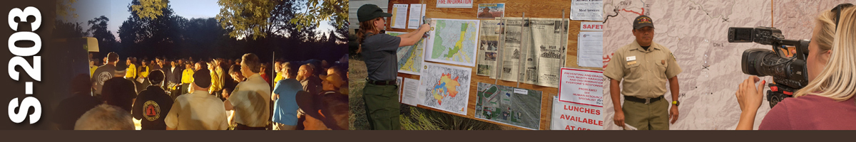 Decorative banner: Three photos of wildland operations. A large group of firefighters gather for evening briefing. A woman firefighter staples a map to an information board. A camera woman interviews a wildland fire information specialist in front of a large map.