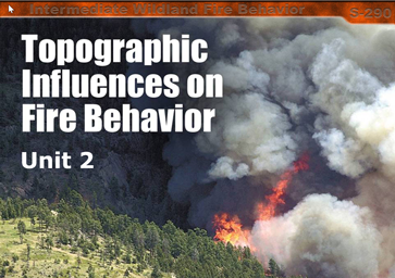 Slide 1 of Unit 2 for S-290 Intermediate Wildland Fire Behavior