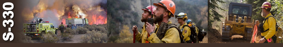 Decorative banner: Three Photos of wildland fire operations. Two fire trucks approach flames burning in sage, as one firefighter walks beside truck. Firefighter talking into handheld radio looks up at smoke while three other firefighters look on next to him. A Firefighter holds a flagging pole while observing heavy equipment operations.
