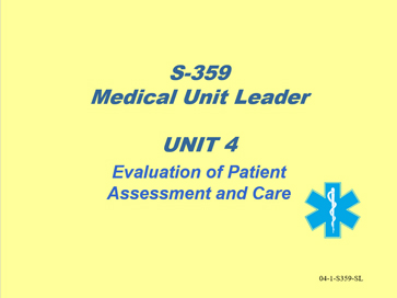 Slide 1 of Unit 4 for S-359