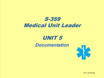 Slide 1 of Unit 5 for S-359