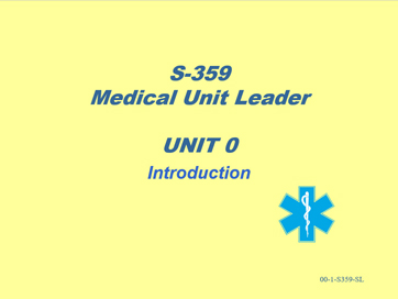 Slide 1 of Unit 0 Introduction for S-359