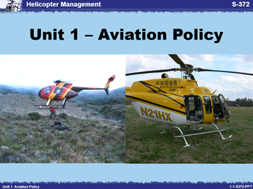 Slide 1 of Unit 1 for S-372 Helicopter Management