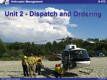 Slide 1 of Unit 2 for S-372 Helicopter Management