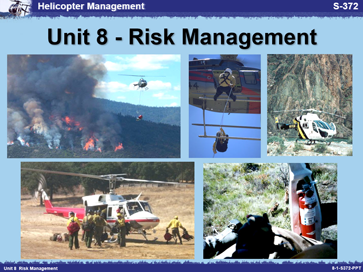 Slide 1 of Unit 8 for S-372 Helicopter Management