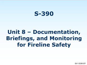 Slide 1 of Unit 8 Part 3 for S-390 Introduction to Wildland Fire Behavior Calculations