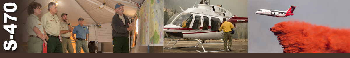 Decorative banner: Three photos showing wildland fire operations. An incident commander points to a map while four fellow fire personnel stand behind him listening. A fire crew member opens the door of a helicopter. An airtanker drops a load of retardant.
