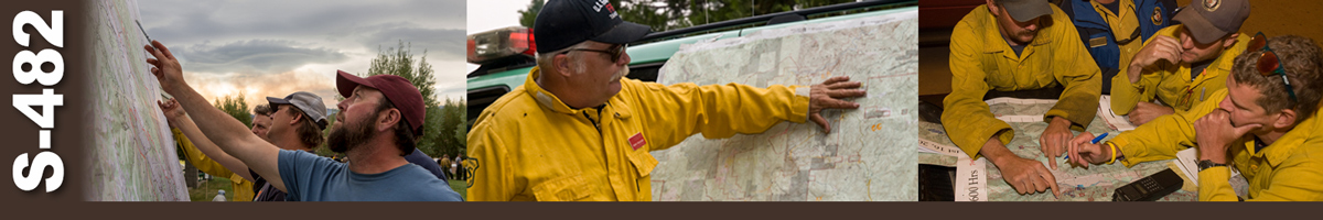 Decorative banner: Three photos of wildland fire strategic operational planners. Three men standing at wall mounted map pointing to locations. Man pointing to map tapped to truck. Four wildland firefighters reviewing maps spread out on top of vehicle hood.