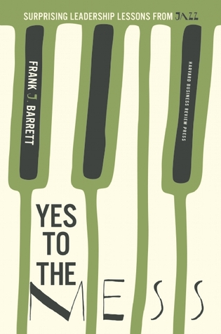 image of book jacket for Yes to the Mess